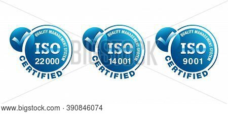 Iso 9001, 14001 And 22000 Certified Emblems Collection - Quality Management System International Sta