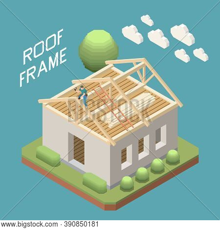 Roofer Building Wooden Rafter Roof Frame On Single Family Detached House Isometric Composition Blue