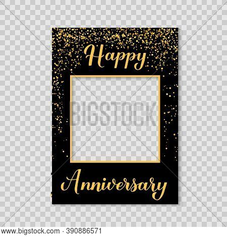 Happy Anniversary Photo Booth Frame On A Transparent Background. Birthday Or Wedding Anniversary Par