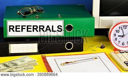 Referrals. Members Of The Partner Program. Text Label On The Registrar's Office Folder. The Marketin