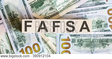 Wooden Cubes With The Abbreviation Free Application For Federal Student Aid Fafsa.business
