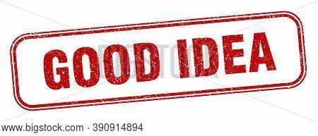 Good Idea Stamp. Good Idea Square Grunge Sign. Label