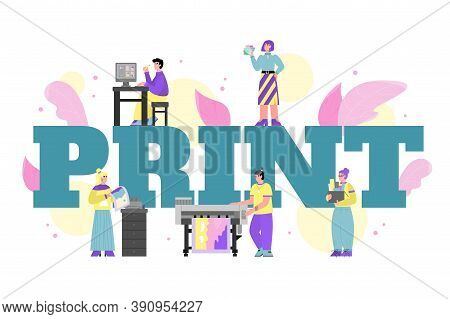 Concept Of Industrial Print Production Or Advertising Agency. Employees Of The Printing House And Pr
