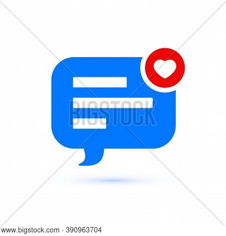 Like Message Bubble, Comment And Notification Symbol, Ui Vector Illustration Isolated On White Backg