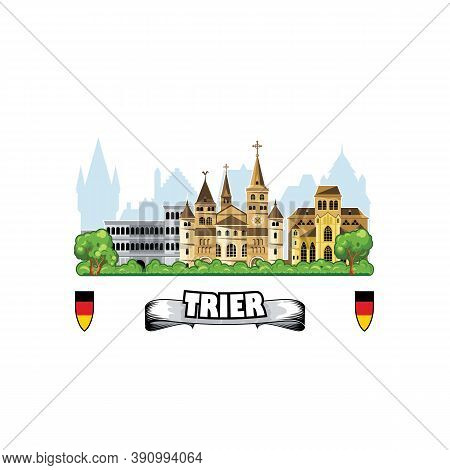 Trier City In Germany, Skyline With Cityscape And Medieval Architecture.