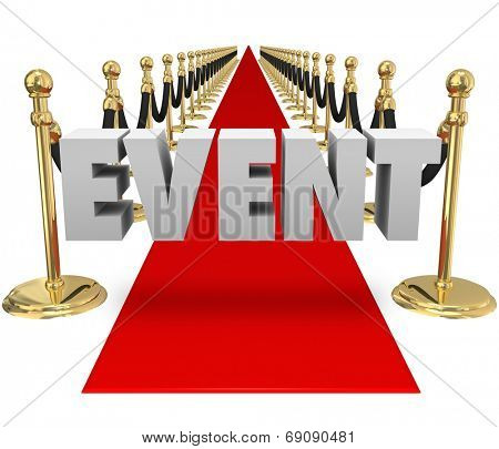 Event word in 3d letters on an exclusive red carpet runway for VIP guests