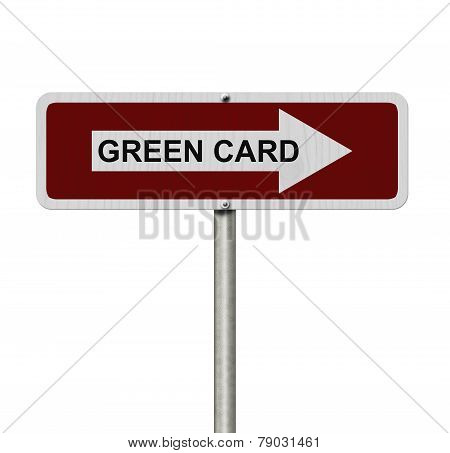 The Way To Getting A Green Card