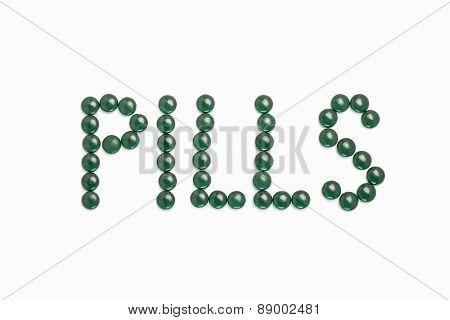 Pills Written With Green Pills