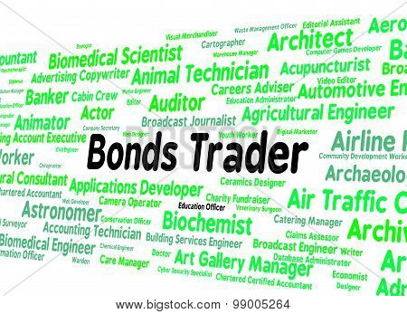 Bonds Trader Represents Security Position And Buyer