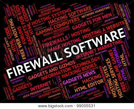Firewall Software Shows No Access And Defence