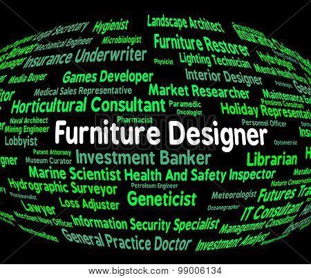 Furniture Designer Indicates Designers Furnitures And Employment