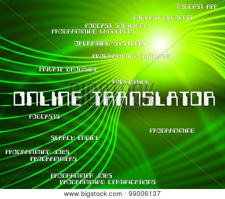 Online Translator Means World Wide Web And Decipherer