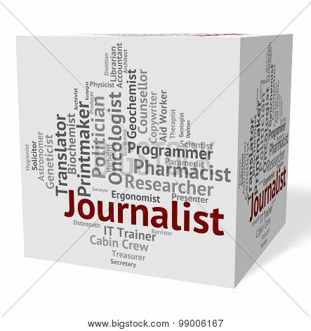 Journalist Job Indicating Lobby Correspondent And Newspaperwoman poster