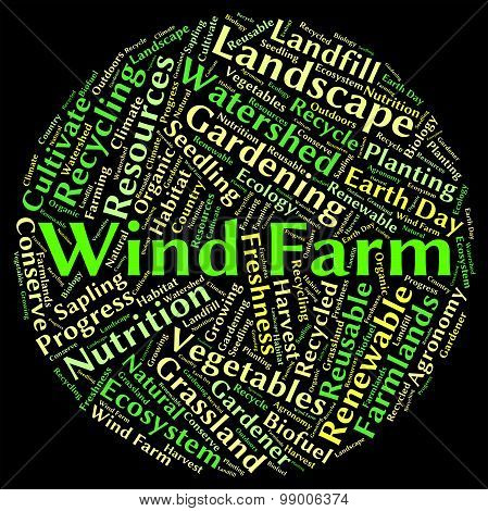 Wind Farm Word Shows Earth Friendly And Electricity