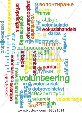 Background concept wordcloud multilanguage international many language illustration of volunteering