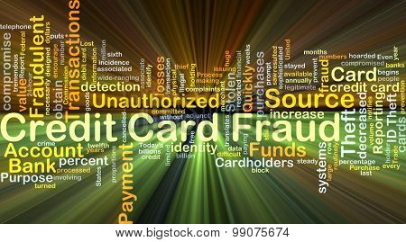 Background concept wordcloud illustration of credit card fraud glowing light