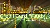 Background concept wordcloud illustration of credit card fraud glowing light poster