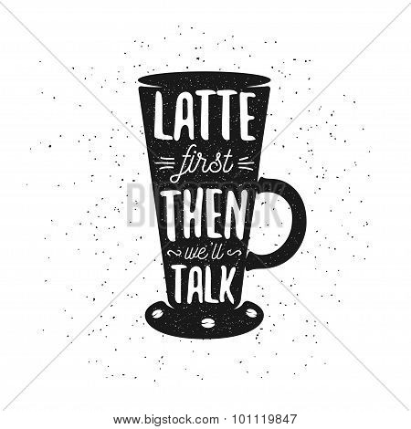 Hand drawn typography coffee poster.