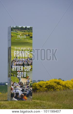 PARIS FRANCE, 01 JULY 2009. A sign advertising the candidacy for the 2018 Ryder Cup during the pro-am of the PGA European Tour Open de France golf tournament.