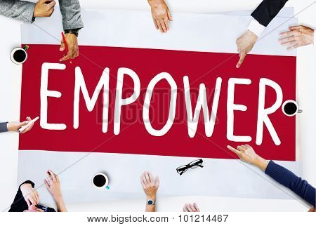 Empower Authority Permission Empowerment Enhance Concept poster