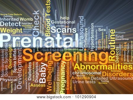 Background concept wordcloud illustration of prenatal screening glowing light