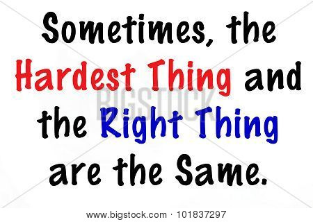 Sometimes the Hardest Thing...