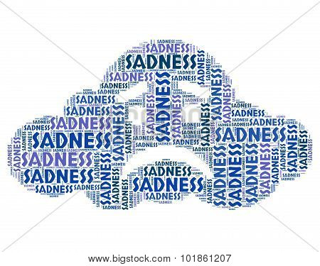 Sadness Word Means Broken Hearted And Dejected
