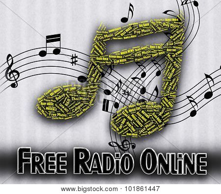 Free Radio Online Indicates No Charge And Acoustic