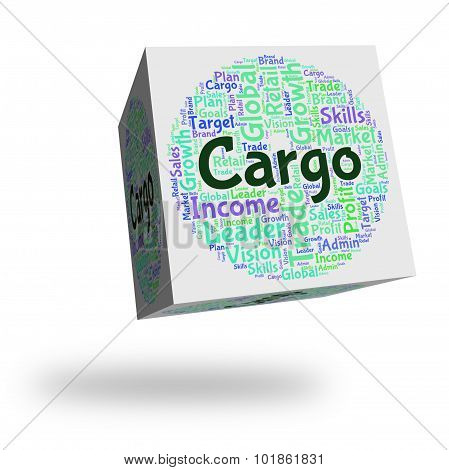 Cargo Word Represents Load Payload And Deliveries