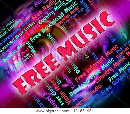 Free Music Means With Our Compliments And Freebie