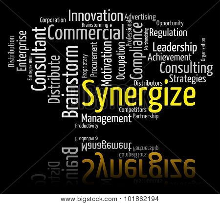 Synergize Word Indicates Working Together And Collaborate