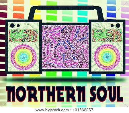 Northern Soul Shows Rhythm And Blues And American