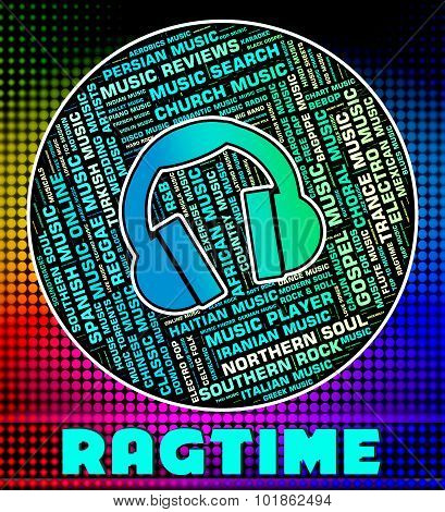Ragtime Music Shows Sound Track And Acoustic