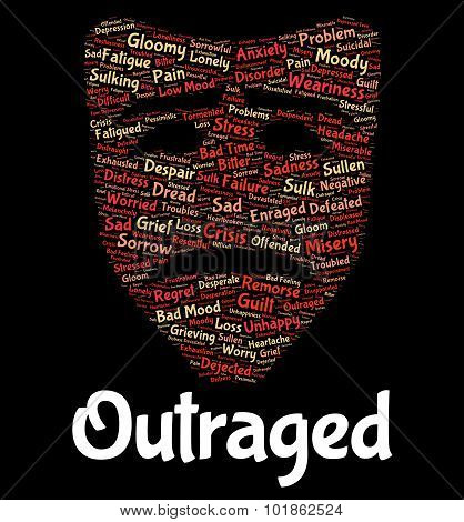 Outraged Word Represents Text Horrify And Disgust