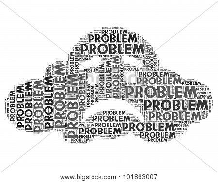 Problem Word Represents Muddle Difficulty And Misadventure