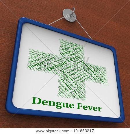 Dengue Fever Shows Burning Up And Afflictions