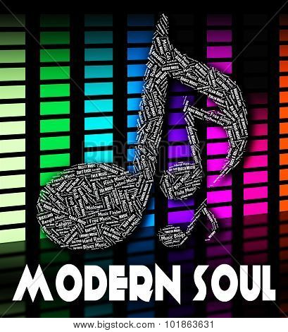 Modern Soul Shows Twenty First Century And Musical