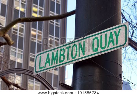 Street sign of Lambton Quay the heart of the central business district of Wellington the capital city of New Zealand.