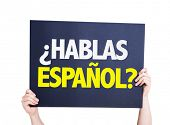 Do You Speak Spanish (in Spanish) placard isolated on white poster