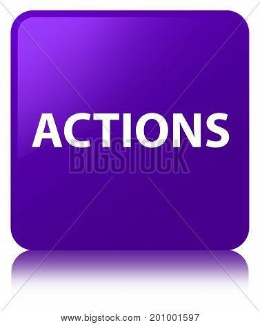 Actions Purple Square Button
