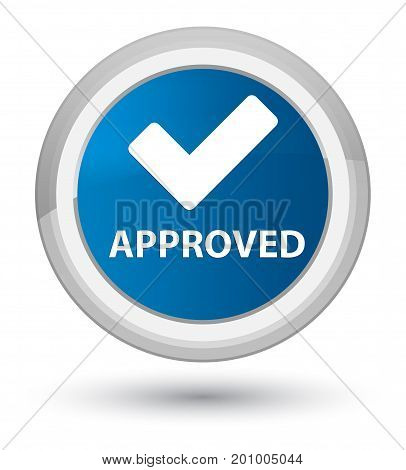 Approved (validate Icon) Prime Blue Round Button