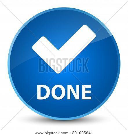 Done (validate Icon) Elegant Blue Round Button
