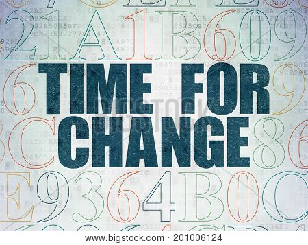 Time concept: Painted blue text Time for Change on Digital Data Paper background with Hexadecimal Code