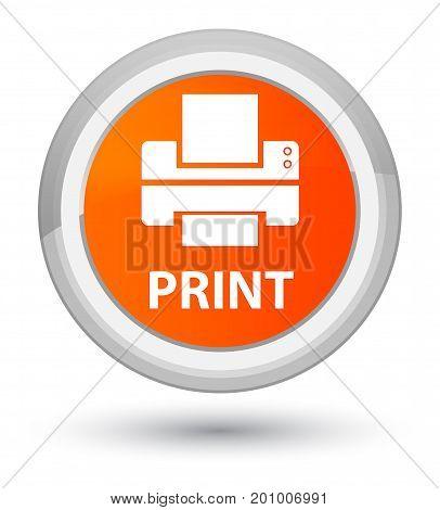 Print (printer Icon) Prime Orange Round Button