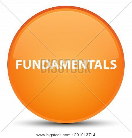 Fundamentals Special Orange Round Button