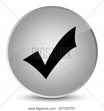 Validation Icon Elegant White Round Button