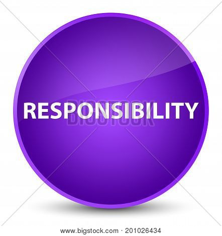 Responsibility Elegant Purple Round Button