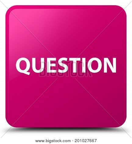 Question Pink Square Button