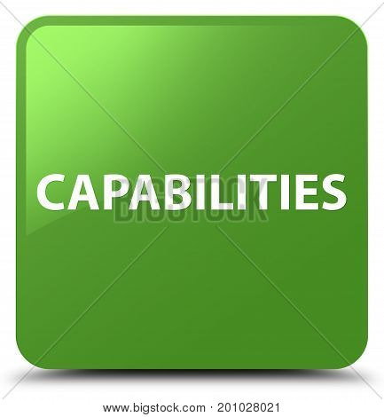 Capabilities Soft Green Square Button