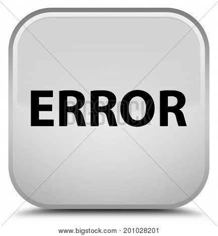 Error Special White Square Button
